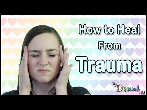 How to Heal from Trauma